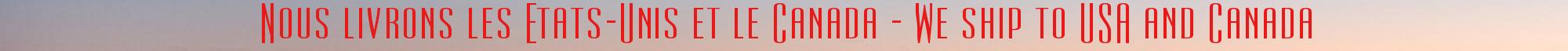 livraison vers les etats-unis et le canada